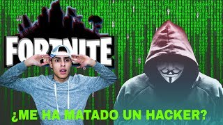 HAVE I BEEN KILLED BY A HACKER?-FORTNITE-ANDRES085YT