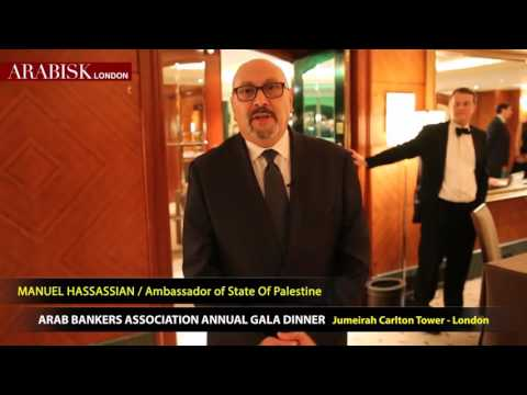 Ambassador from Palestine to London, Manuel Hassassian at Arab Banker Association Gala Dinner