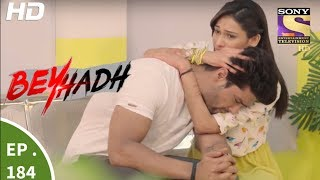 Beyhadh - बेहद - Episode 184 - 23rd June, 2017