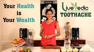 DIY: Toothache Relief with Natural Home Remedies | LIVE VEDIC