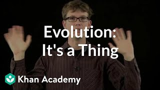 Evolution: It's a thing | Crash Course biology| Khan Academy