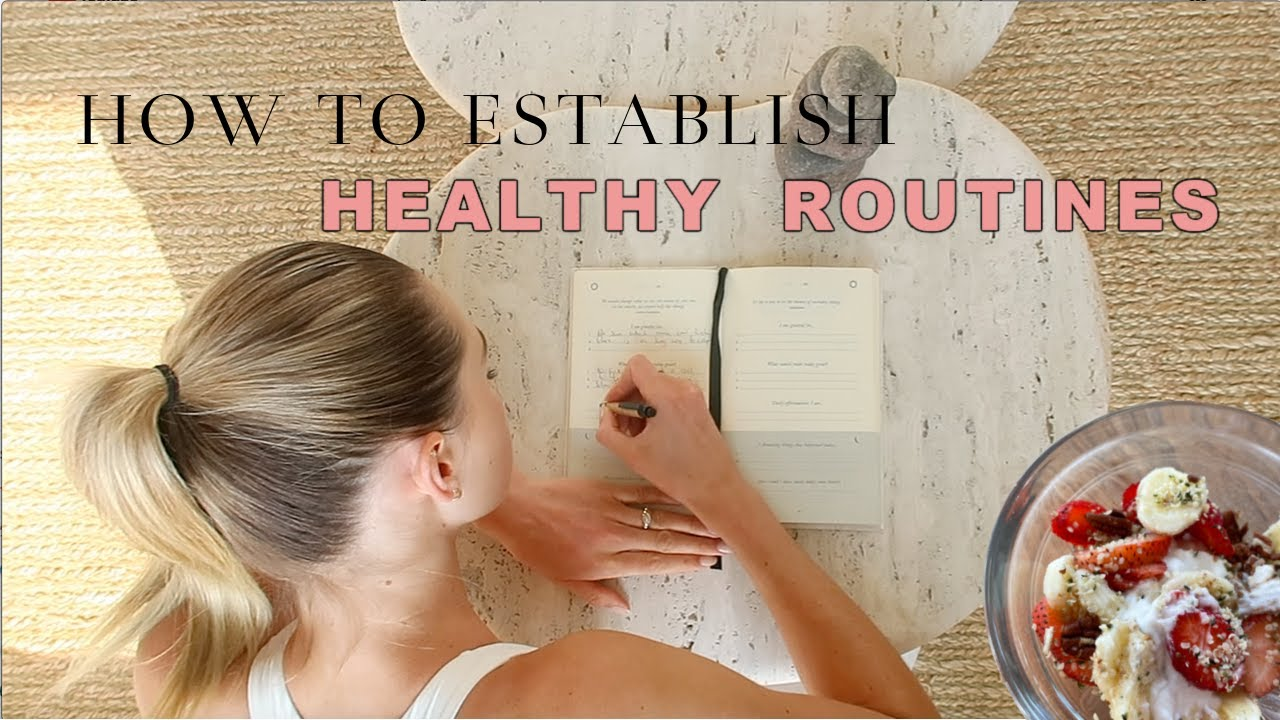 Download 6 Tips to Establish A Healthy Routine !