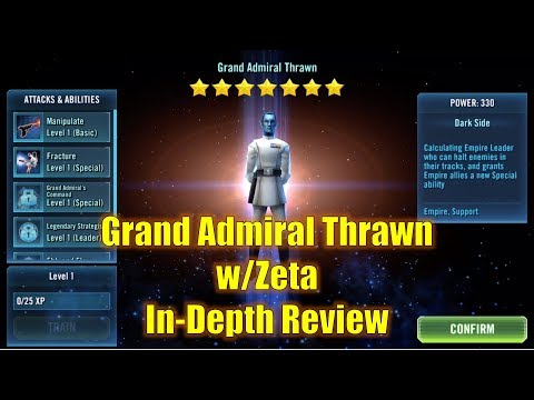 Star Wars Galaxy of Heroes: Grand Admiral Thrawn w/Zeta In-Depth Review