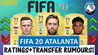 FIFA 20   ATALANTA PLAYER RATINGS!! FT. GOMEZ, ILICIC, ZAPATA ETC... (TRANSFER RUMOURS INCLUDED)