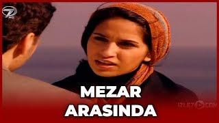 Mezar Arasında - Dini Film