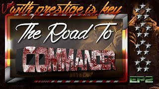 BO2: Dual Road to Commander | EP2: The Sequel to the Reboot!