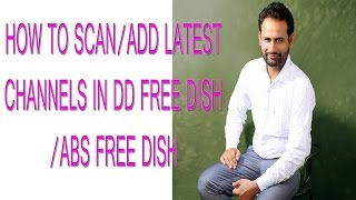 फ्री में ज्यादा चैनल |Mannualy channel add|COVERT DD FREE DISH TO ABS FREE DISH TO GET MORE CHANNELS