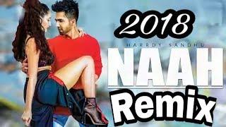 Harrdy Sandhu | Naah | DJ Himel Remix