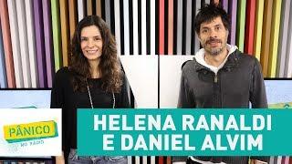 Helena Ranaldi e Daniel Alvim - Pânico - 31/10/17