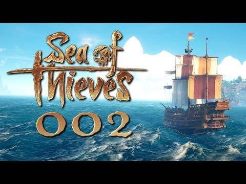 SEA OF THIEVES   gameplay german   #002   Let's Play Sea of Thieves deutsch pc/xbox