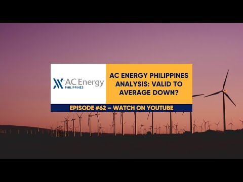 EquiTalks Ep. 62: AC Energy Philippines Analysis: Valid to A
