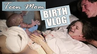Video TEEN MOM BIRTH VLOG | Induced & Unmedicated download MP3, 3GP, MP4, WEBM, AVI, FLV November 2019
