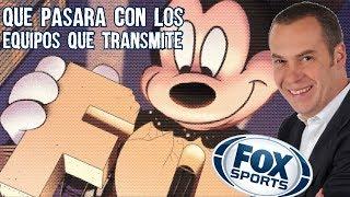 FOX ya es de Disney, Que va a Pasar con FOX SPORTS y las Transmisiones de sus Equipos y Programas
