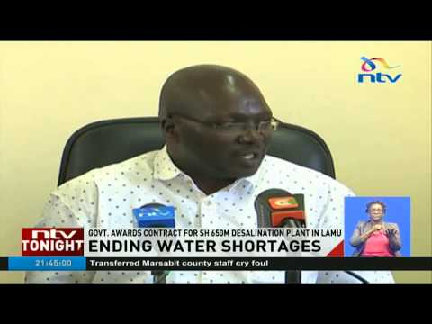 Government awards Sh 650 m desalination plant in Lamu