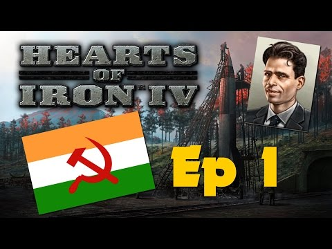 Hearts of Iron IV: Together for Victory - Communist India - Ep 1