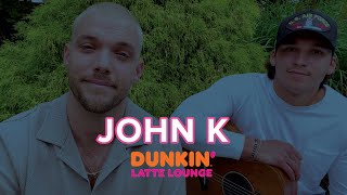 John K Performs Live At The Dunkin Latte Lounge