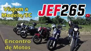 JEF265 | Viajem a Modelo/SC - Encontro de Motos
