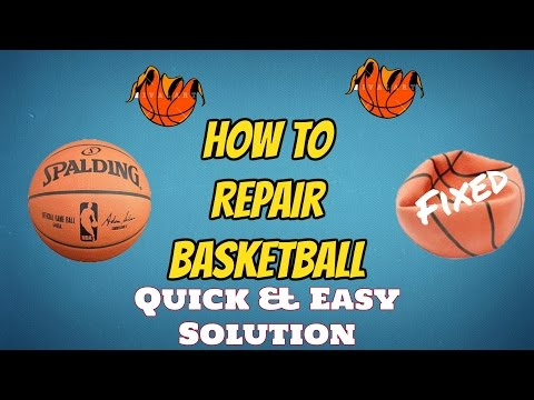 How to Fix/Repair Punctured Basketball [Easiest Way Ever!!!] Life Hack