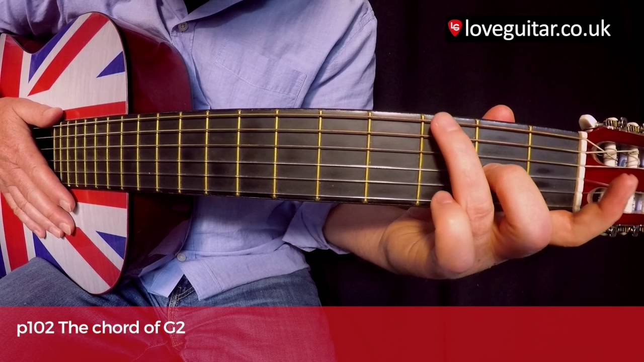 How To Play The Chord Of G2 Love Guitar Page 102 Youtube