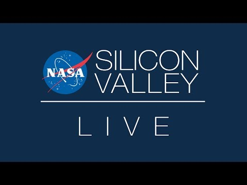 NASA in Silicon Valley Live - Episode 01 - We