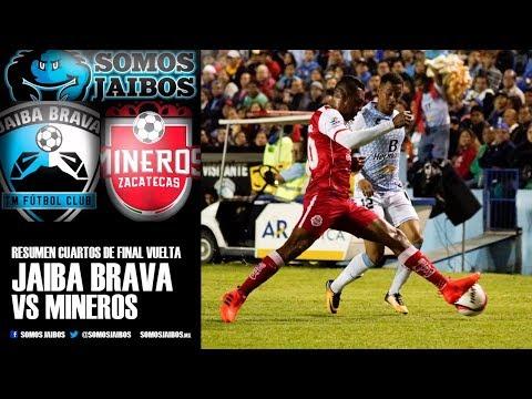 Resumen 4tos de final - Jaiba Brava vs Mineros FC - Ascenso mx