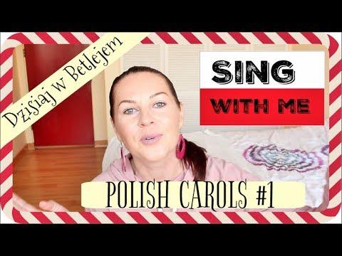 HOW TO SING POLISH CAROLS #1 // DZISIAJ W BETLEJEM