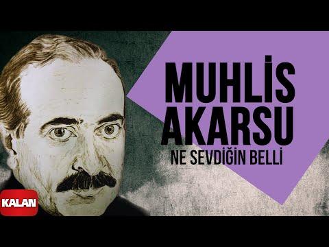Muhlis Akarsu - Ne Sevdiğin Belli - [ Aşık Olan Durmaz Ağlar © 1998 Kalan Müzik ]
