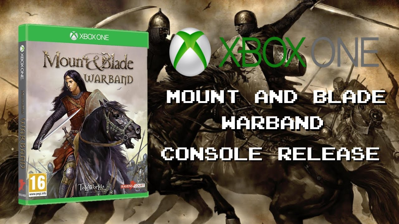Mount Blade Warband And Mount Blade Ii Bannerlord For Consoles Xbox Playstation Youtube