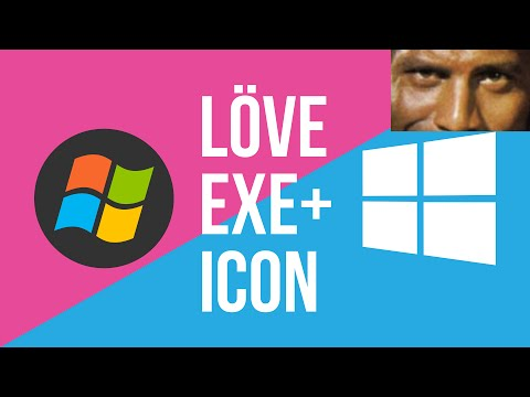Love2d Fuse Windows Exe & Icon How-To   LÖVE TUTORIAL