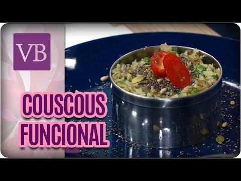 Couscous Funcional e Low Carb - Você Bonita (09/03/18)