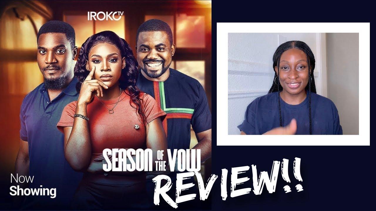 Download IrokoTv Movie Review | Season Of The Vow