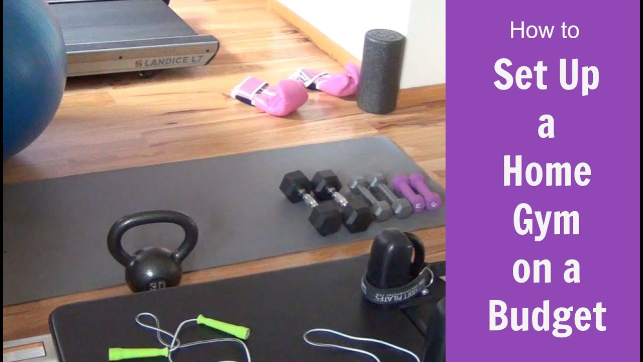 How to set up a home gym with a small budget youtube