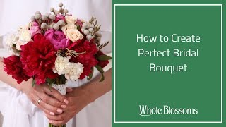 Wedding Bouquet - How to Create Perfect Bridal Bouquet