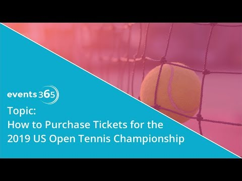 US Open 2019: How To Purchase Tickets!