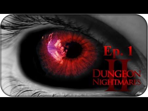 Dungeon Nightmares 2   EP 1: LA RAÍZ DE MIS MIEDOS