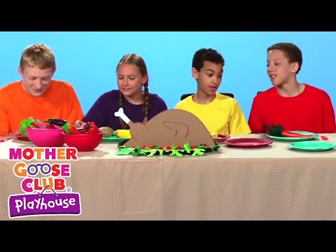 Thanksgiving Day | Making Turkey | Happy Thanksgiving | Kids songs | Mother Goose Club Playhouse