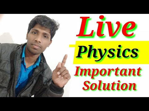 12th Physics Live 🔴 Test सबसे महत्वपूर्ण प्रश्न NCERT WITH SOLUTION