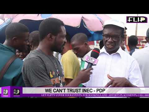 'OUR FEARS FOR 2019 ELECTIONS' + WE CAN'T TRUST INEC - PDP