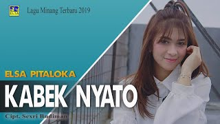 Elsa Pitaloka Kabek Nyato Cipt Sexri Budiman Lagu Minang