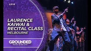 Laurence Kaiwai x GROUNDED Recital Class 2018 | Melbourne Australia