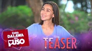 Sana Dalawa Ang Puso May 16, 2018 Teaser