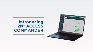 Introduction of 2N® Access Commander   Access Control Software