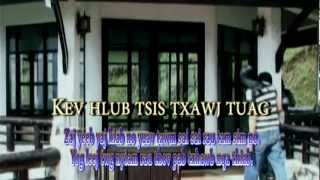 ICU - MOVIE - KEV HLUB TSIS TXAWJ TUAG Part 1
