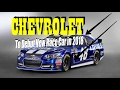 Chevrolet - To Debut New Race Car in 2018 - New Race Car For NASCAR'