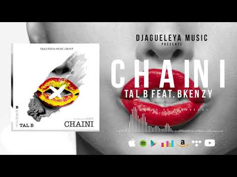TAL B -  CHAINI feat. BKENZY (Son Officiel) thumbnail