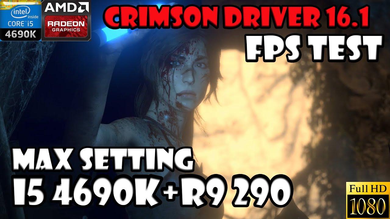 Rise The Tomb Raider™ Max FXAA Setting 1080P Crimson Driver