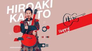 Hiroaki Kato - Happy! 加藤ひろあき 検索動画 26