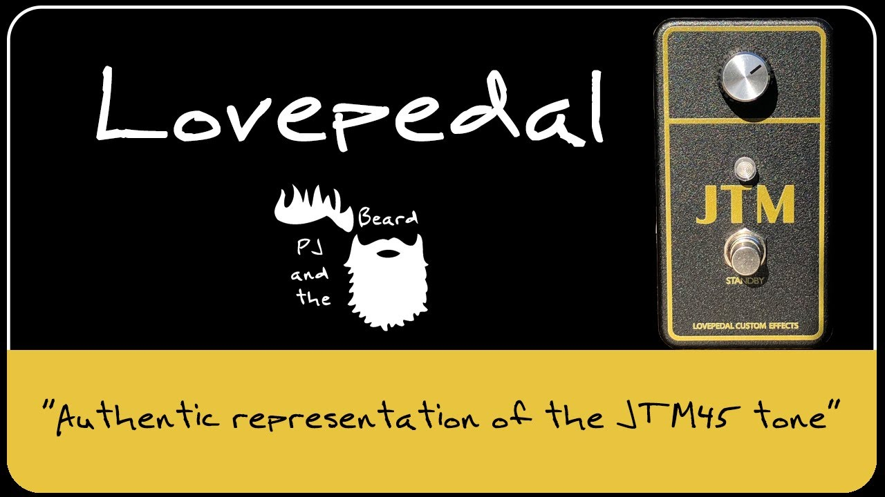 Lovepedal Jtm Quick Look And Unboxing Episode 20 Youtube