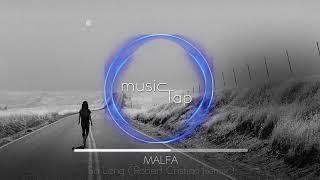 malfa so long robert cristian remix