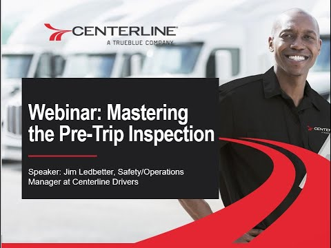 Webinar: Mastering the Pre Trip Inspection